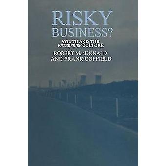 Risky Business par MacDonald & Robert