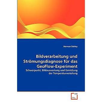 Bildverarbeitung und das Strmungsdiagnose fr GeoFlowExperiment por Dahley y Norman