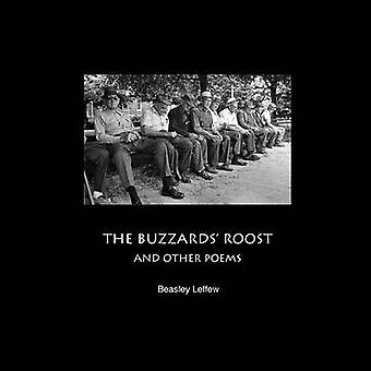 THE BUZZARDS ROOST AND OTHER POEMS by Leffew & Beasley