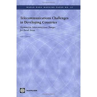 Telecommunications Challenges in Developing Countries - Asymmetric Int