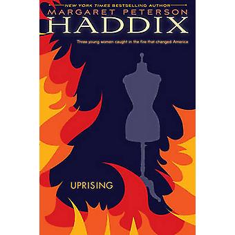 Uprising by Margaret Peterson Haddix - 9781416911722 Book