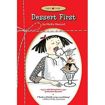 Dessert First by Hallie Durand - Christine Davenier - 9781416963868 B