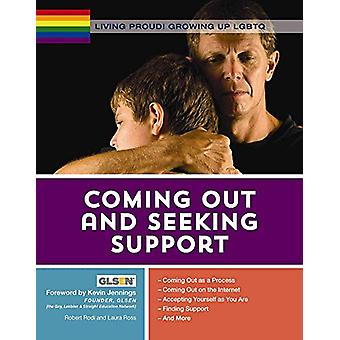 Living Proud! Coming Out and Seeking Support by Robert Rodi - 9781422