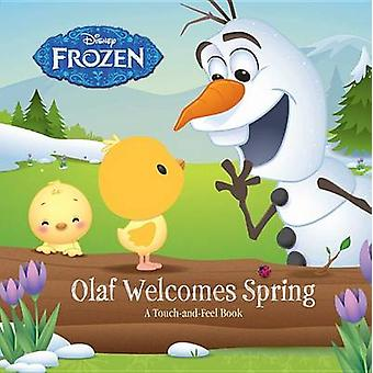 Frozen - Olaf Welcomes Spring by Disney Book Group - Brittany Rubiano