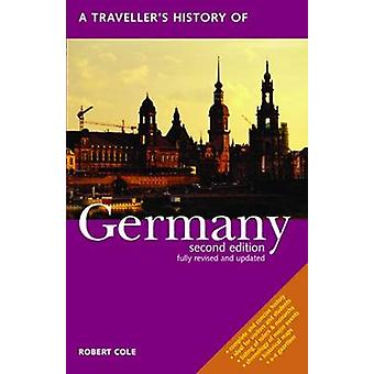 A Traveller's History of Germany by Robert Cole - 9781566565325 Book