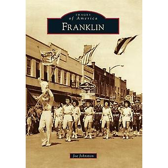 Franklin by Joe Johnston - 9781467112932 Book