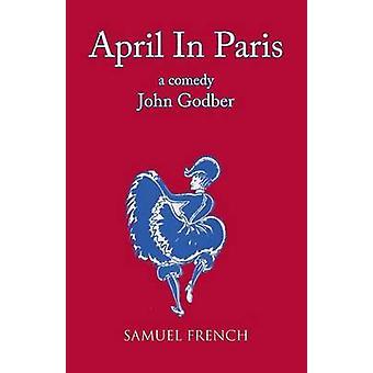 April in Paris by Godber & John