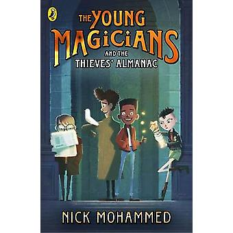 Young Magicians and The Thieves Almanac by Nick Mohammed