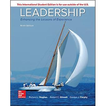 Leadership Enhancing the Lessons of Experience by Richard Hughes