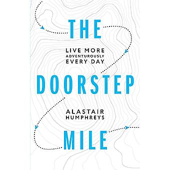 The Doorstep Mile by Humphreys & Alastair