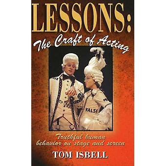 Lessons  The Craft of Acting by Tom Isbell