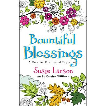 Bountiful Blessings by Susie Larson