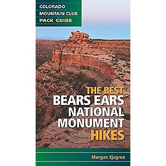The Best Bears Ears National Monument Hikes by Morgan Sjogren - 97819