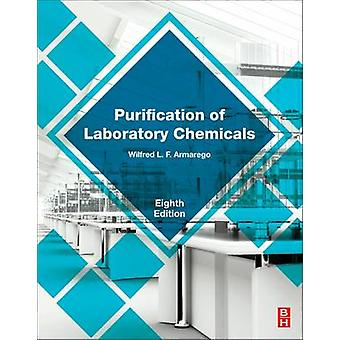 Purification of Laboratory Chemicals by Armarego & W. L. F.