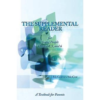 The Supplemental Reader A Textbook For Parents by McCoy & Samuel