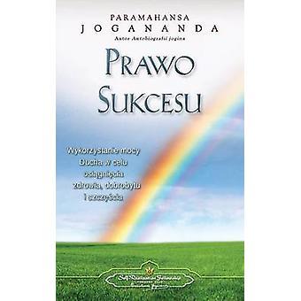 Prawo Sukcesu  The Law of Success Polish by Yogananda & Paramahansa