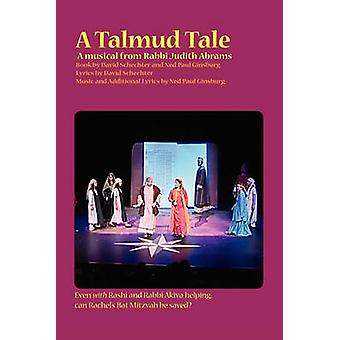 A Talmud Tale A Musical by Ginsburg & Ned