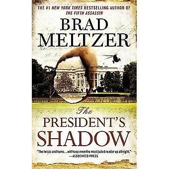 The President's Shadow by Brad Meltzer - 9780446553940 Book