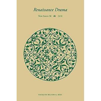 Renaissance Drama v. 38 von William N. West - 9780810126985 Buch