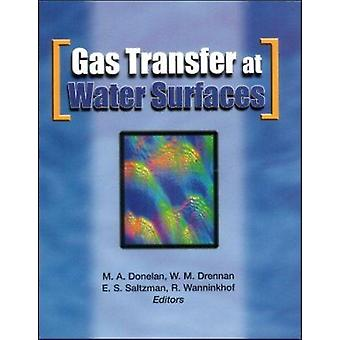 Gas Transfer at Water Surfaces by M. A. Donelan - 9780875909868 Book