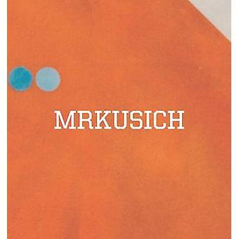 MRKUSICH - The Art of Transformation by Alan Wright - Edward Hanfling