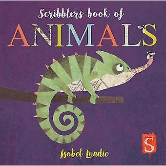 Scribblers Animals Board Book by Isobel Lundie - 9781912904013 Book
