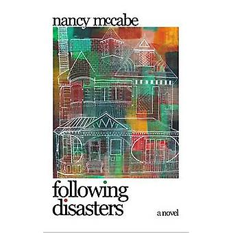 Following Disasters by Nancy McCabe - 9781944853037 Book