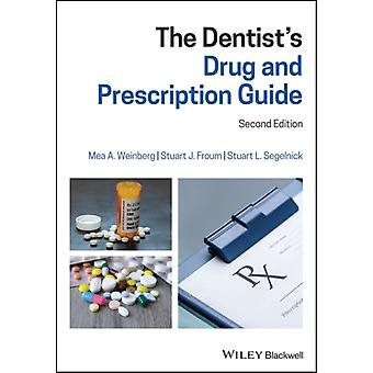 Dentists Drug and Prescription Guide by Mea A Weinberg