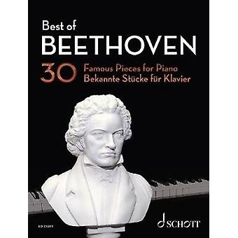 Best of Beethoven  30 Famous Pieces for Piano by Ludwig van Beethoven & Edited by Hans G nter Heumann