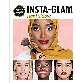 Insta-glam - Je must-have make-up gids om Instagram klaar te maken door Ha