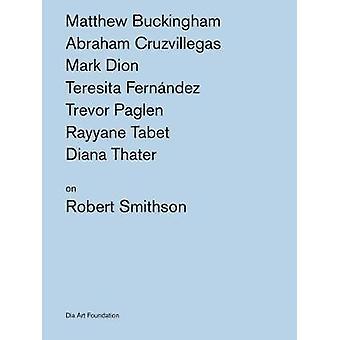 Artists on Robert Smithson by Robert Smithson - 9780944521915 Book
