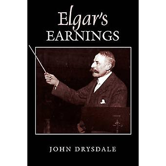 Elgar's Earnings by John Drysdale - 9781843837411 Book