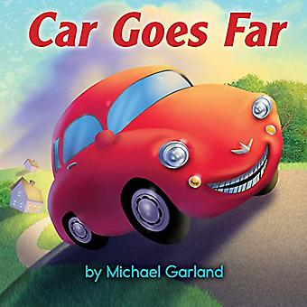 Car Goes Far by MICHAEL GARLAND - 9780823443680 Book
