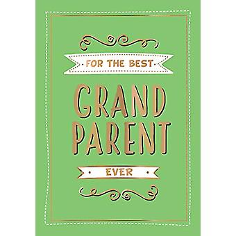 For the Best Grandparent Ever - The Perfect Gift From Your Grandchildr