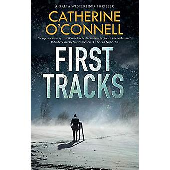 First Tracks by Catherine O'Connell - 9781780295985 Book