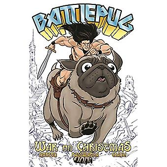 Battlepug Volume 1 - War on Christmas by Mike Norton - 9781534315020 B