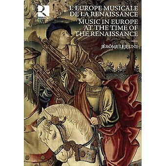 Music in Europe at the Time of the Renai - Music in Europe at the Time of the Renaissance [CD] USA import