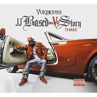 Yukmouth - Jj Based on Vill Story Three [CD] USA import