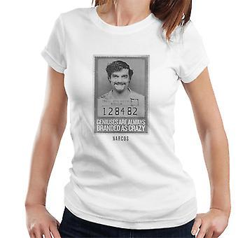 Narcos Pablo Crazy Genius Women's T-Shirt