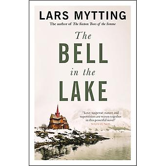 The Bell in the Lake by Mytting & Lars