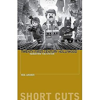 Eenentwintigste-eeuw Hollywood: Rebooting the System (Short Cuts)