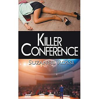 Killer Conference by Suzanne Rossi - 9781509210312 Book