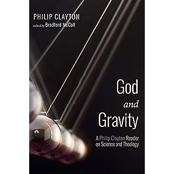 God and Gravity by Philip Clayton - 9781532649578 Book