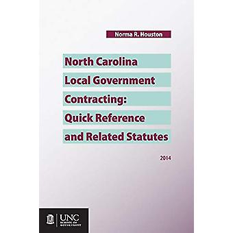 North Carolina Local Government Contracting - Quick Reference and Rela