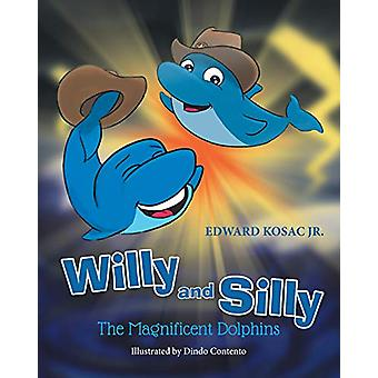Willy and Silly by Willy and Silly - 9781682133385 Book