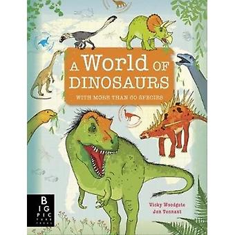 A World of Dinosaurs by Jonathan Tennant