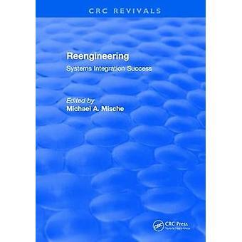 Reengineering Systems Integration Success (1997)