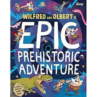 Wilfred & Olbert's Epic Prehistoric Adventure