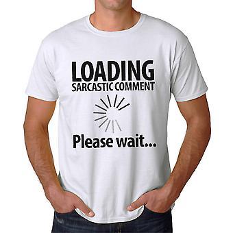 Lustige laden sarkastischen Kommentar bitte warten Graphic Männer weißes T-shirt