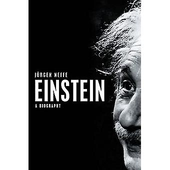 Einstein - A Biography by Jurgen Neffe - Shelly Frish - 9780745642215